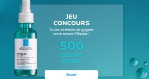 500 sérums Effaclar de La Roche-Posay à gagner