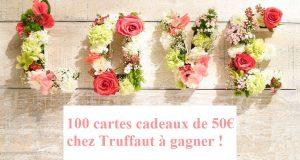 Envie de Plus : 100 cartes cadeaux de 50€ chez Truffaut à gagner