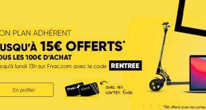 Bon plan FNAC de la Rentrée : jusqu'à 15€ offerts dès 100€ d'achat